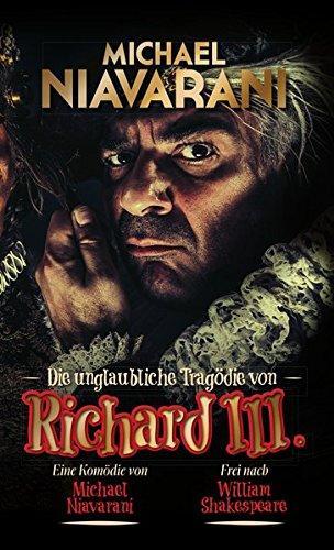Michael Niavarani - Die unglaubliche Tragödie von Richard III. [3 DVDs]