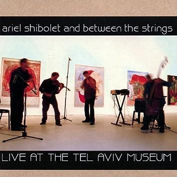 Live At the Tel Aviv Museum, Nov.2006