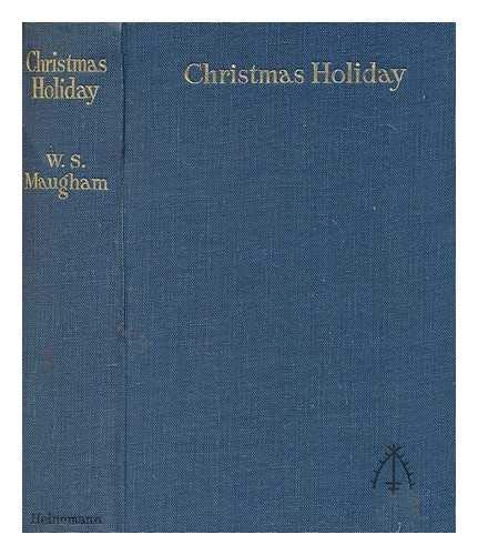 Christmas holiday / W. Somerset Maugham
