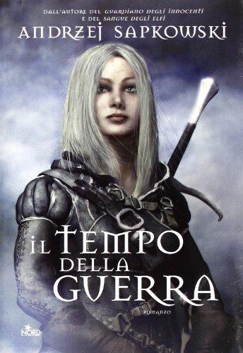 Il tempo della guerra. The Witcher: 4