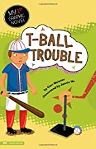 T-Ball Trouble (My First Graphic Novel)
