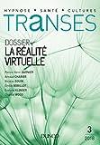 Transes n°3 - La Réalité virtuelle