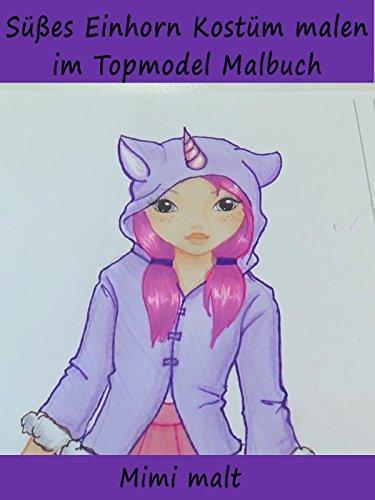 Süßes Einhorn Kostüm malen im Topmodel Malbuch - Mimi malt