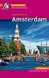 Amsterdam MM-City Reiseführer Michael Müller Verlag: Individuell reisen mit vielen praktischen Tipps und Web-App mmtravel.com