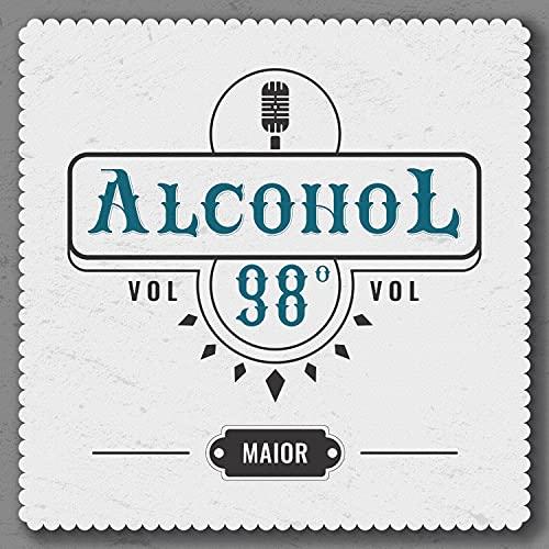 Alcohol 98 [Explicit]