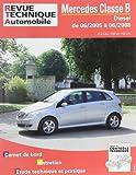 E.T.A.I - Revue Technique Automobile B720.6 - Pour MERCEDES CLASSE B I - 245 - PHASE 1 - 2005 à 2008