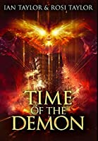 Time of the Demon: Premium Hardcover Edition