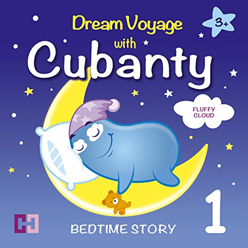 Fluffy Cloud: Dream Voyage with Cubanty (Bedtime Story 1) audiobook cover art