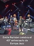 Emile Parisien celebra el 40º aniversario de Europa Jazz