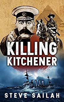 Killing Kitchener by [Steve Sailah]