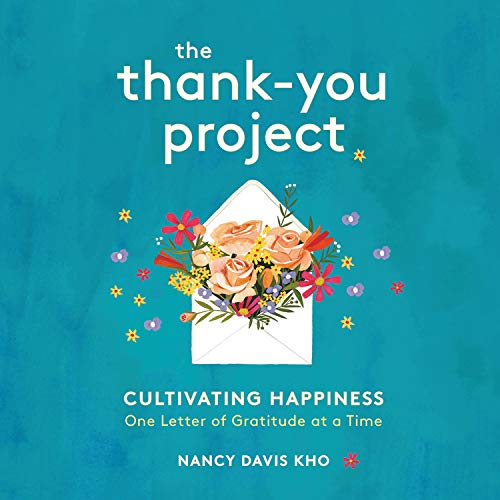 The Thank-You Project Audiobook By Nancy Davis Kho cover art