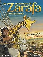 Le Avventure Di Zarafa - Giraffa Giramondo [Italian Edition]