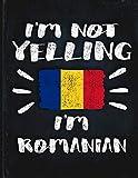 I'm Not Yelling I'm Romanian: ...
