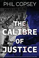 The Calibre of Justice