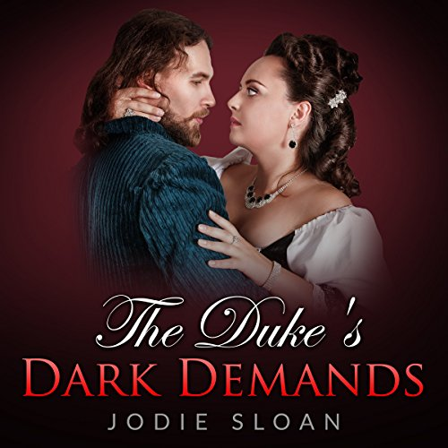The Duke's Dark Demands audiobook cover art