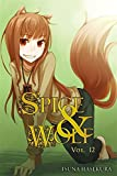 Spice and Wolf, Vol. 12 (light novel) (Spice & Wolf)