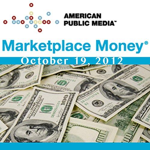 Marketplace Money, October 19, 2012 cover art