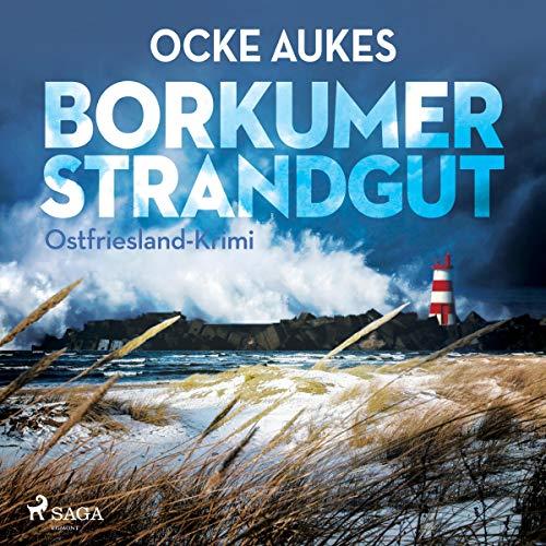 Borkumer Strandgut. Ostfriesland-Krimi audiobook cover art