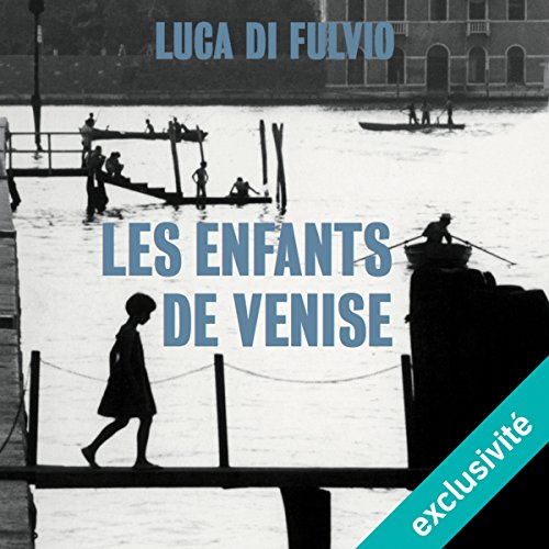 Les enfants de Venise audiobook cover art