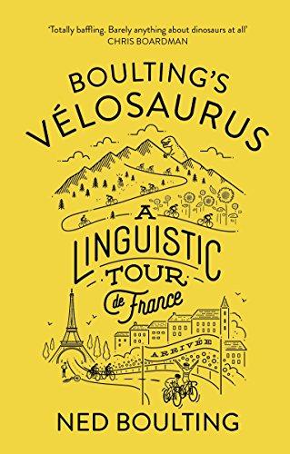 Boulting's Velosaurus: A Linguistic Tour de France