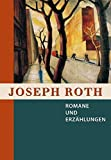 Joseph Roth, Romane und Erzählungen