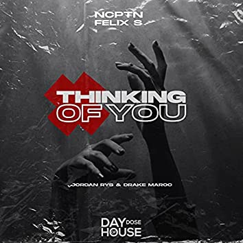 Thinking Of You (feat. Drake Maroc)