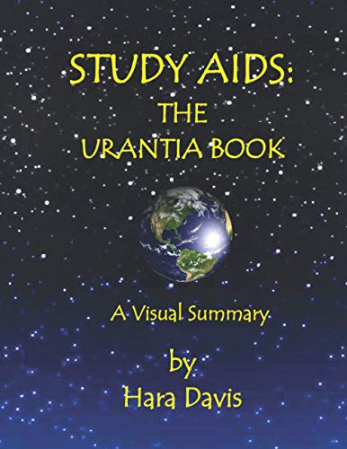 Compare Textbook Prices for Study Aids: The Urantia Book: A Visual Summary  ISBN 9798637775477 by Davis, Hara