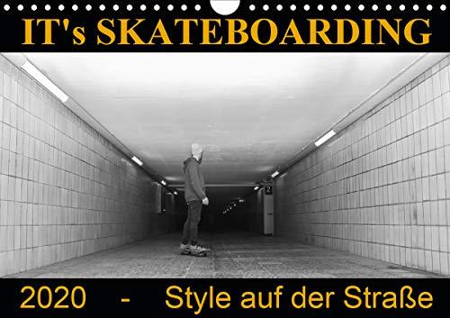 IT's Skateboarding - Style auf der Straße (Wandkalender 2020 DIN A4 quer)