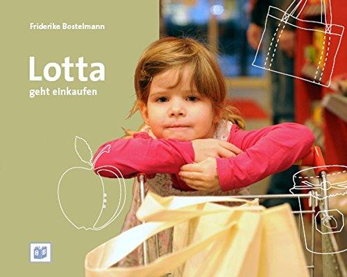 Lotta geht einkaufen (Foto-Bilderbücher)