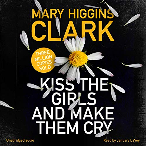 Kiss the Girls and Make Them Cry Titelbild
