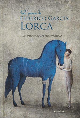 12 poemas de Federico García Lorca (Fuera de Colección)
