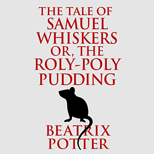 The Tale of Samuel Whiskers or, The Roly-Poly Pudding copertina