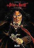 Der Prinz der Nacht Gesamtausgabe (1-6): Der Fluch der Rougemonts - Yves Swolfs