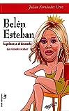 BELEN ESTEBAN: LA PRINCESA AL DESNUDO