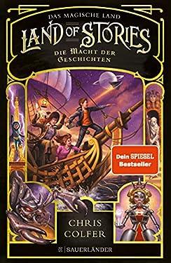 Land of Stories: Das magische Land 5 - Die Macht der Geschichten: N.N.