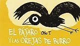 El Pájaro Y Las Orejas De Burro
