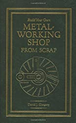 Book Review: Build Your Own Metalworking Shop from Scrap: Series Set