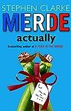 Merde Actually (Paul West)