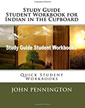 Study Guide Student Workbook for Indian in the Cupboard: Quick Student Workbooks