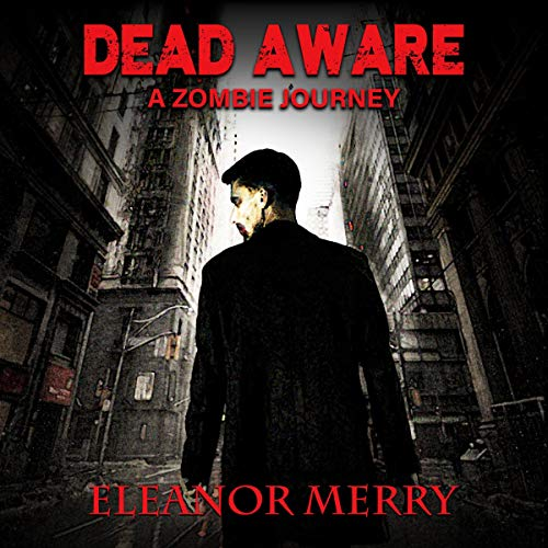 Dead Aware: A Zombie Journey cover art