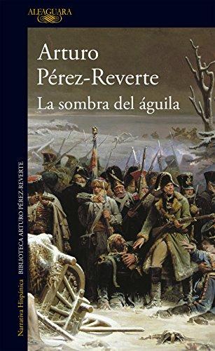 La sombra del águila (Spanish Edition)