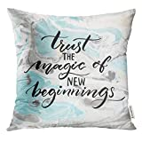 Emvency Throw Pillow Cover Trust The Magic of New Beginnings Inspiration Quote Modern Calligraphy Saying Phrase About Challenges Decorative Pillow Case Home Decor Square 20x20 Inches Pillowcase