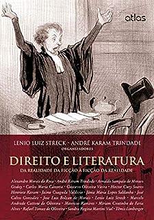 Direito E Literatura: Da Realidade Da Ficção À Ficção Da Realidade
