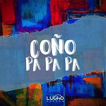Coño & Pa Pa Pa (Remix)