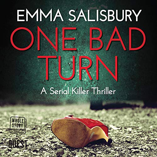 One Bad Turn     DS Coupland, Book 3              By:                                                                                                                                 Emma Salisbury                               Narrated by:                                                                                                                                 Alister Austin                      Length: 7 hrs and 51 mins     Not rated yet     Overall 0.0