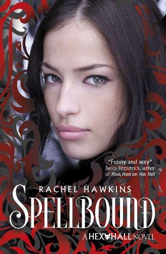 Hex Hall: Spellbound (English Edition)