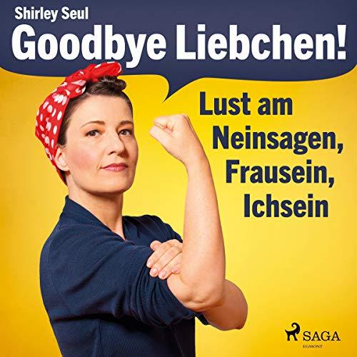 Couverture de Goodbye Liebchen!