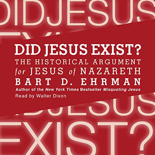 Did Jesus Exist? audiobook cover art