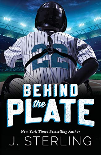 Behind the Plate: A New Adult Sports Romance (The Boys of Baseball, Band 2)