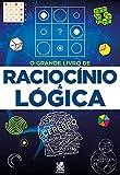O Grande Livro de Raciocínio e Lógica